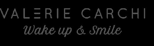 Valérie Carchi - Wake Up & Smile, Réveille-Toi & Souris