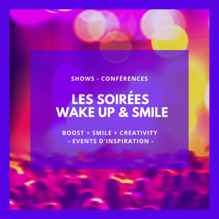 SERVICES CONFERENCES EVENTS SOIREES WAKE UP AND SMILE