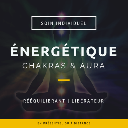 SOIN ENERGETIQUE CHAKRAS AURA VALERIE CARCHI
