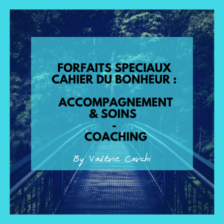 FORFAITS ACCOMPAGNEMENTS CAHIER DU BONHEUR WAKE UP AND SMILE
