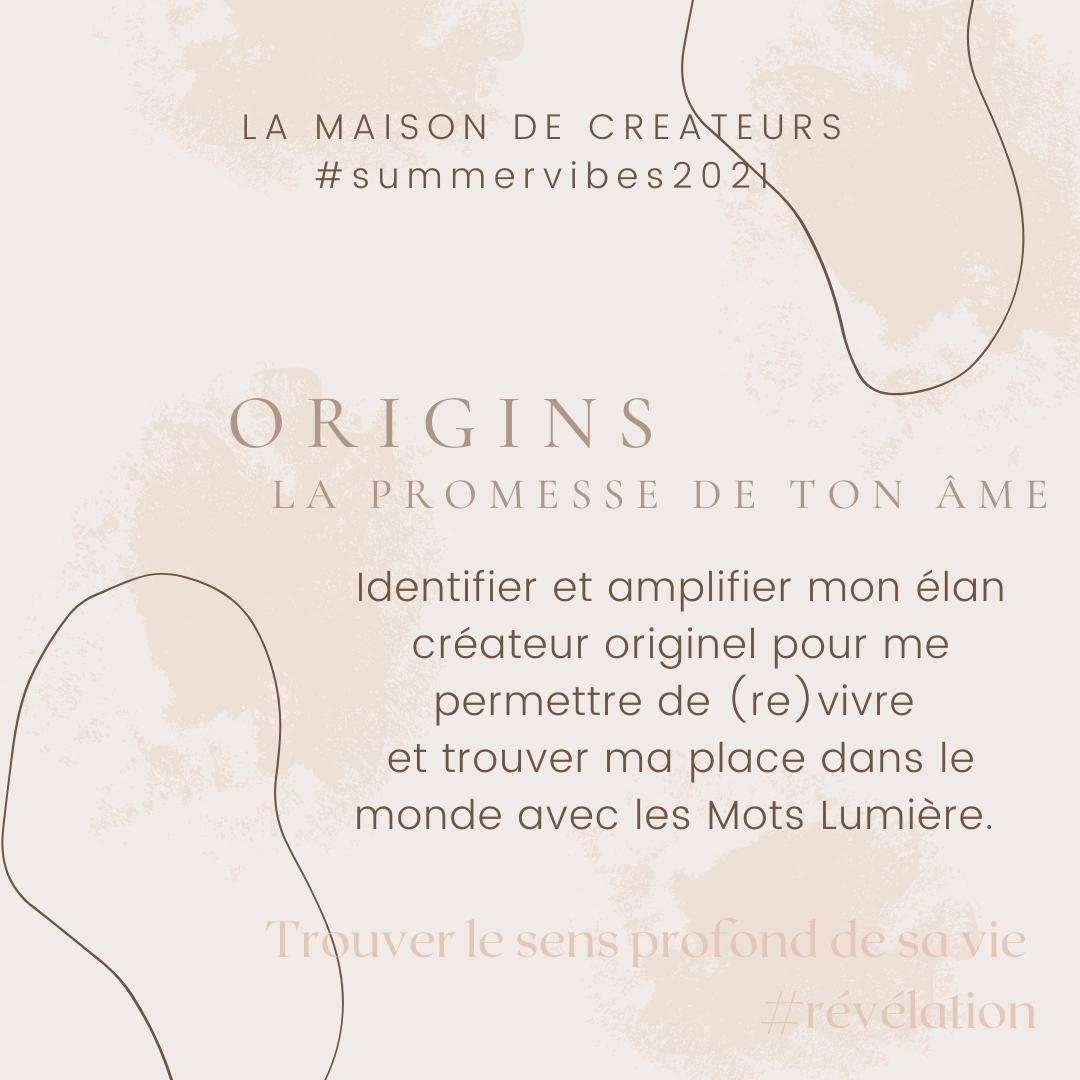 MAISON DE CREATEURS SUMMERVIBES2021 ORIGINS LA PROMESSE DE TON AME